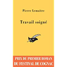 TRAVAIL SOIGNÉ (PRIX COGNAC 2006)