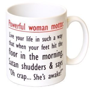 Powerful Women Motto Quotes Prints Coffee Mugs Funny For Womens Christmas Gifts