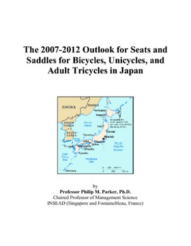 The 2007-2012 Outlook for Seats and Saddles for Bicycles, Unicycles, and Adult Tricycles in Japan