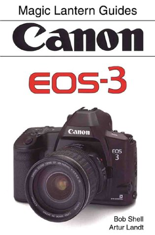 Read Online Magic Lantern Guides®: Canon Eos 3 pdf