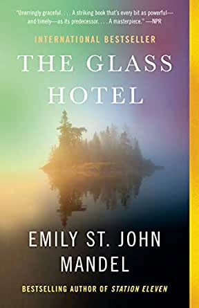 The Glass Hotel: A novel (English Edition)