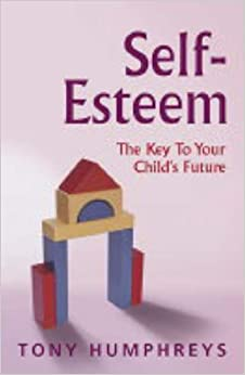 Self-esteem: The Key to Your Child's Future