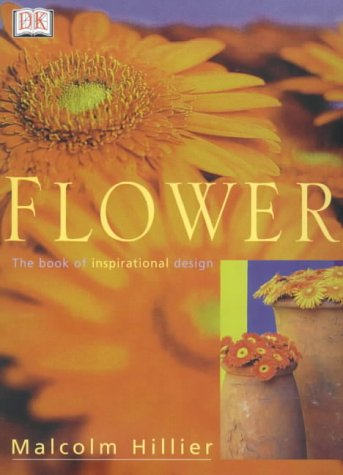 Flowers: The Book of Inspirational Design PDF