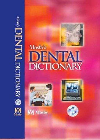 Mosby's Dental Dictionary (Dictionary Dental)