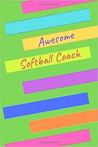 Awesome Softball Coach 6x9 Journal Blank Lined 100 Page