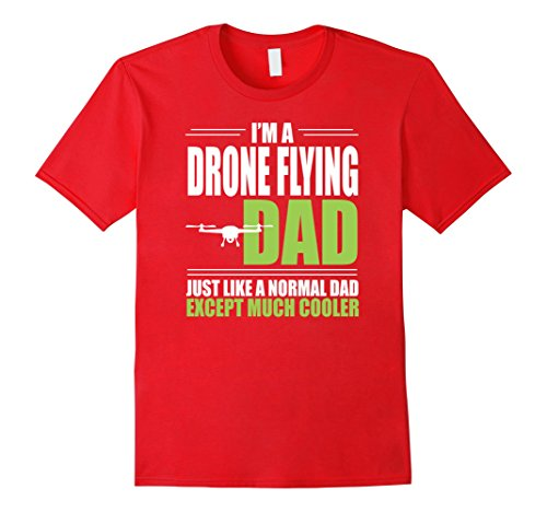 Men's Cool Drone Flying Dad Shirt – Gift For Dads