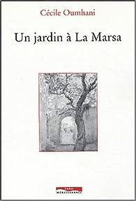 Un jardinà La Marsa par Cécile Oumhani