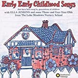 : Early Early Childhood Songs