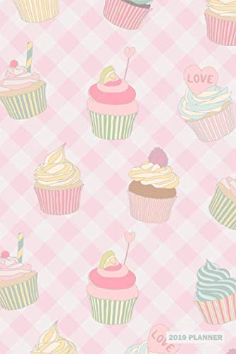 2019 Planner: Pink Baking Cupcakes Agenda Datebook For Women (Best Xmas Cake 2019)