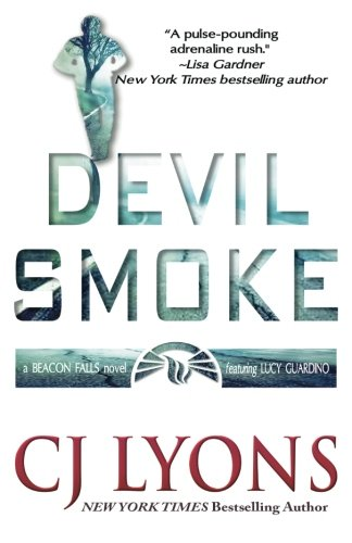 Devil Smoke: A Beacon Falls Mystery featuring Lucy Guardino (Beacon Falls Cold Case Mysteries) (Volume 2)