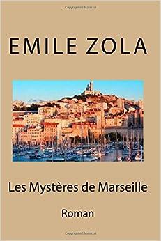 Les mysteres de Marseille: Roman (French Edition)