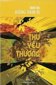 Tuyen tap Dong Tam 15 : Thu Yeu Thuong (Vietnamese language) PDF