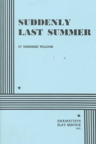 Suddenly Last Summer Suddenly Last Summer