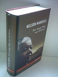 Nelson Mandela : Der lange Weg zur Freiheit