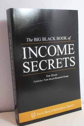 The BIG BLACK BOOK of income secrets