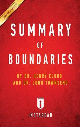 Summary of Boundaries: by Henry Cloud and John Townsend | Includes Analysis