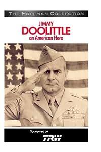 Jimmy Doolittle: An American Hero
