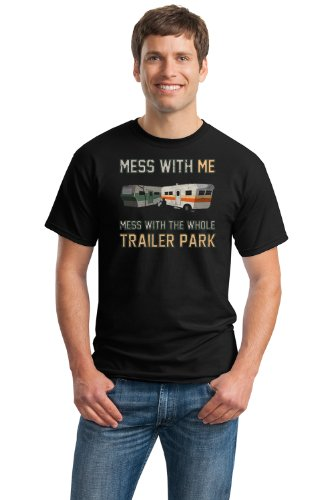 MESS WITH ME, MESS WITH THE WHOLE TRAILER PARK Unisex T-shirt / Redneck Tee