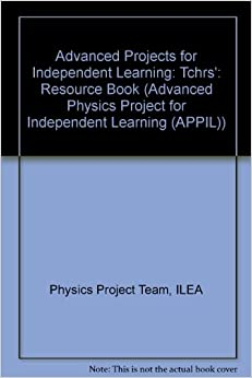 Book APPIL: Teacher's Resource Book: Tchrs' (Advanced Physics Project for Independent Learning (APPIL))