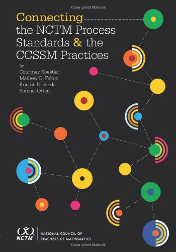 Connecting the NCTM Process Standards and the CCSSM Practices -  Courtney Koestler, Teacher's Edition, Paperback