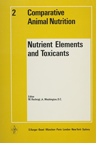 Nutrient Elements and Toxicants (Comparative Animal Nutrition, Vol. 2)