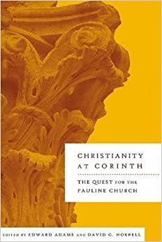 Book Christianity at Corinth: The Quest for the Pauline Church
