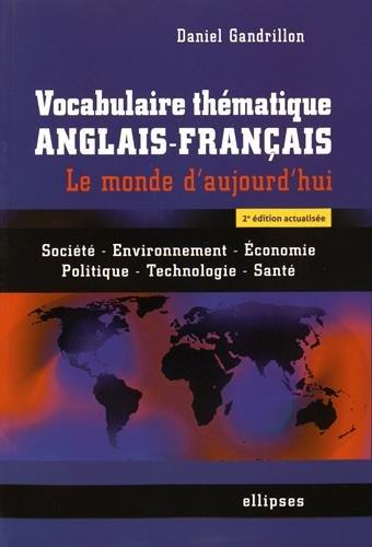 Vocabulaire Thématique Anglais-Français le Monde d