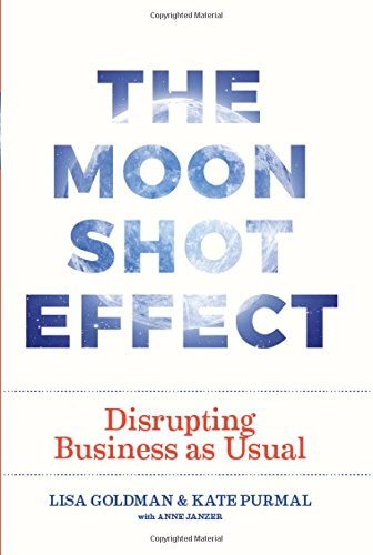 41FAwUzwKnL - The Moonshot Effect: Disrupting Business as Usual