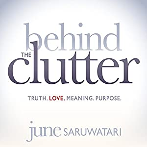 Behind the Clutter Audiobook