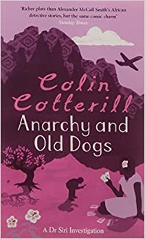 Book Anarchy and Old Dogs (Dr Siri Paiboun Mystery 4) by Colin Cotterill (2009-05-07)