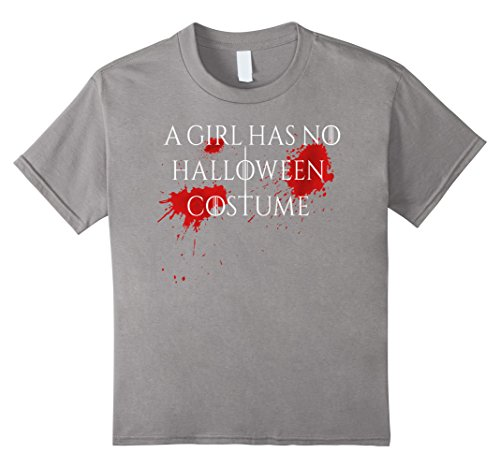 Kids A Girl Has No Costume T-Shirt No Name Funny Halloween Joke 8 (Funny Halloween Birthday Jokes)