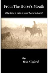From The Horse's Mouth: Walking a mile in your horse's shoes Paperback