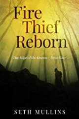 Fire Thief Reborn (The Edge of the Known) (Volume 4) Paperback
