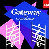 Gateway to Classical Music