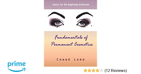Fundamentals of Permanent Cosmetics: Conne' Lord