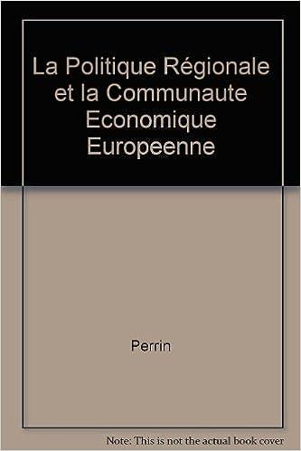 Livres La politique régionale et la communauté économique européenne epub, pdf