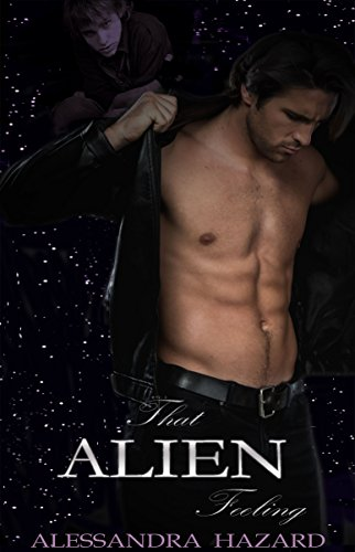 That Alien Feeling (Calluvia's Royalty Book 1)