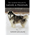 The Alaskan Malamute: Never A Prisoner