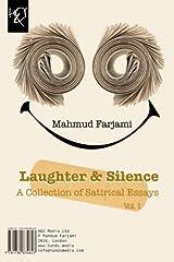 Laughter & Silence: Khandeh Va Khamooshi by Mahmud Farjami (2016-05-16) Paperback