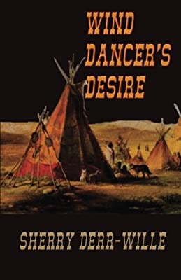 Wind Dancer's Desire (The Quade Series) (Volume 2)