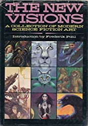 The New Visions : A Collection of Modern Science Fiction Art