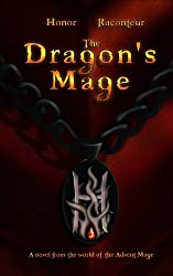 The Dragon's Mage (Advent Mage Cycle Book 6) (English Edition)