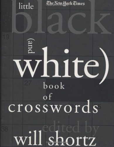 Read Online The New York Times Little Black (and White) Book of Crosswords pdf epub