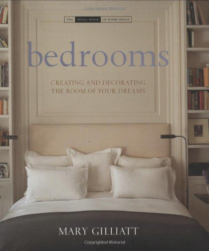 Bedrooms: Creating and Decorating the Room of Your Dreams (The Small Book of Home Ideas series) British Isle Bedroom