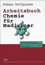 Arbeitsbuch Chemie für Mediziner: Eine klausurorientierte Einführung