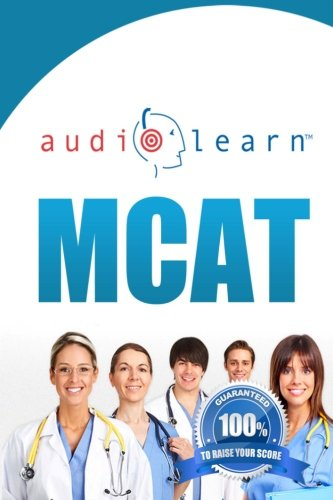 MCAT AudioLearn - Complete Audio Review for the MCAT (Medical College Admission Test) by CreateSpace Independent Publishing Platform