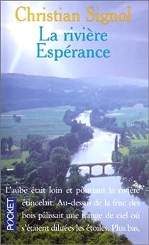 La rivière Espérance, tome 1 par Signol