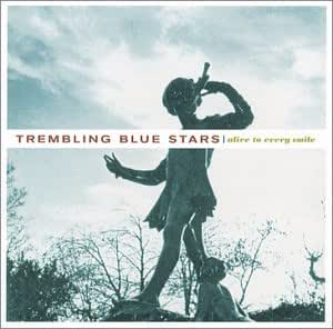 Trembling Blue Stars Alive To Every Smile Amazon Com Music