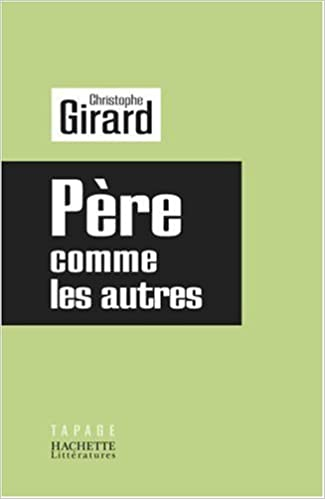 PERE COMME LES AUTRES (Tapage) (French Edition)