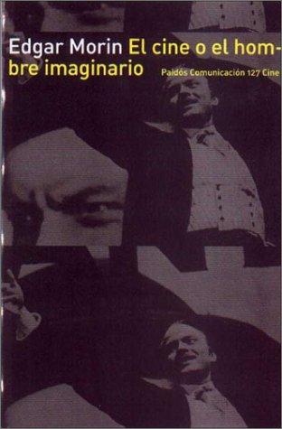 Descargar Libro El Cine O El Hombre Imaginario Edgar Morin